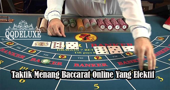 Taktik Menang Baccarat Online Yang EfektifTaktik Menang Baccarat Online Yang Efektif
